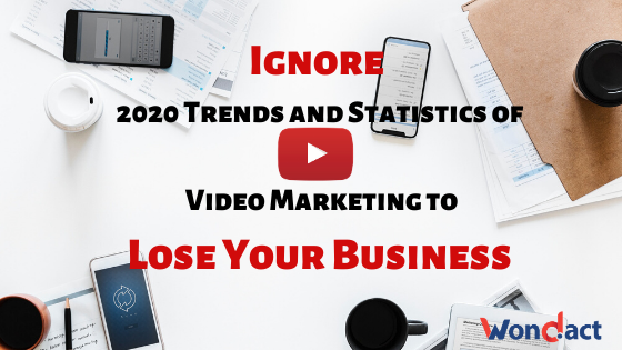 2020 Trends and Statistics for Video Marketing